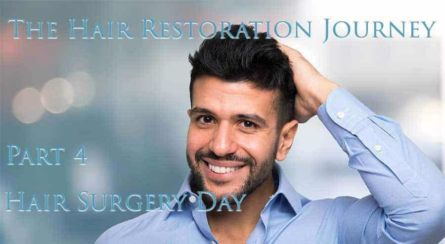 Man posing shoving his hair. With a text*THE HAIR RESTORATION PART4-HAIR SURGEYRERY DAY*