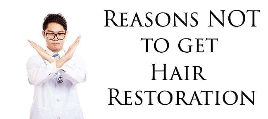 Doctor stand with his hand X mark. With text*REASONS NOT TO GET HAIR RESTORATION*
