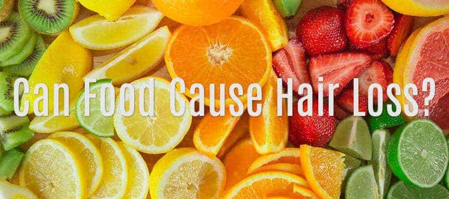 FRUITS. With text*CAN FOOD CAUSE HAIR LOSS?*