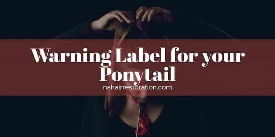 "a girl doing her ponytail in a black background with the text, ""WARNING LABEL FOR YOUR PONYTAIL"""