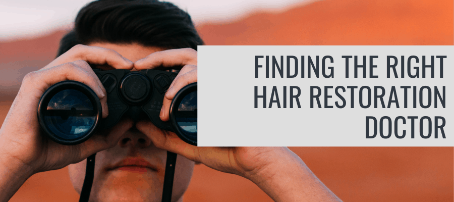 finding-the-right-hair-restoration-doctor